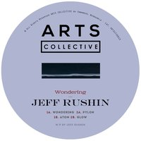 Wondering — Jeff Rushin