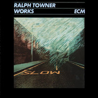Works — Ralph Towner