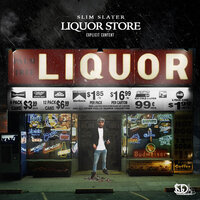 Liquor Store Freestyle — Slim Slater