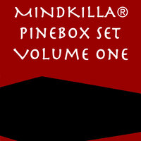 The Pinebox Set, Vol. 1 — Mindkilla®