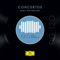 DG 120 – Concertos: Early Recordings — сборник