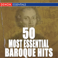 50 Most Essential Baroque Hits — сборник