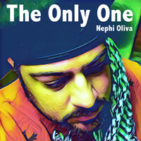 The Only One — Nephi Oliva, Buffie Lucas, Zion's Youth Symphony/Choir