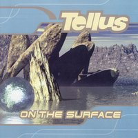 On the Surface — TELLUS