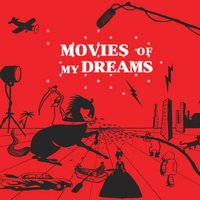 Movies of My Dreams — сборник