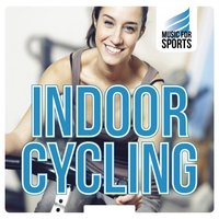 Music for Sports: Indoor Cycling — сборник