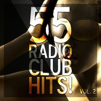 55 Radio Club Hits!, Vol. 2 — сборник