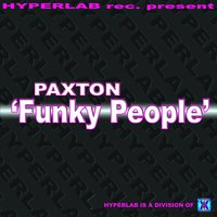 Funky People — Paxton