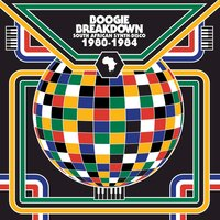 Boogie Breakdown - South African Synth Disco: 1980 to 1984 — Don Laka, Al Etto, Benjamin Ball