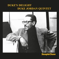 Duke's Delight — Al Foster, Sam Jones, Charlie Rouse, Duke Jordan, Richard Williams