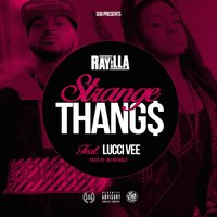 Strange Thangs — Lucci Vee, Ray iLLa