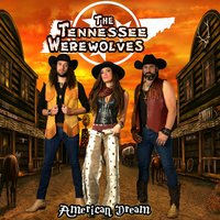 American Dream — The Tennessee Werewolves