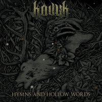 Hymns and Hollow Words — Kavyk