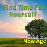 Find Time For Yourself: New Age — сборник