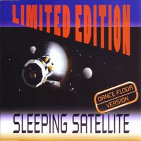 Sleeping Satellite — Limited Edition