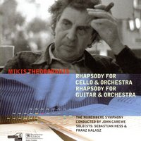 Theodorakis: Rhapsodies For Cello And Guitar — Mikis Theodorakis, Sebastian Hess, The Nuremberg Symphony, The Nuremberg Symphony|Franz Halasz|Sebastian Hess, Franz Halasz