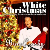 White Christmas — Bing Crosby, Carol Richards, John Scott Trotter, The Andrews Sisters, Ella Fitgzerald