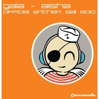 Aisha (Official Anthem Sail 2010) — Gaia