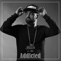Addicted — DJ Black, MIC