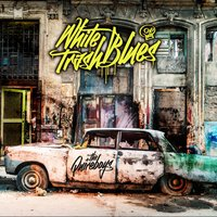 White Trash Blues — The Quireboys