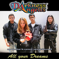 All Your Dreams — Darkness Angells