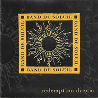 Redemption Dream — Michelle Malone, Band De Soleil