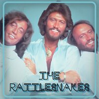 The Rattlesnakes — Bee Gees
