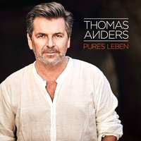 Pures Leben — Thomas Anders