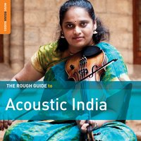 Rough Guide to Acoustic India — сборник