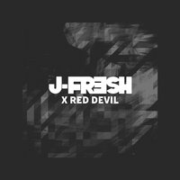 Collateral Damage — Red Devil, J-Fresh