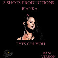Eyes on You — Bianka, Bianka feat. LX Cruze