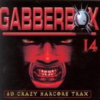 "Gabberbox 14 ""60 Crazy Hardcore Tracks"" — сборник"