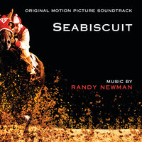 Seabiscuit — Randy Newman
