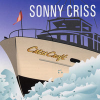 Criss Craft — Sonny Criss