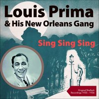 Sing Sing Sing — Louis Prima & His New Orleans Gang