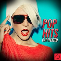 Pop Hits Captivated — сборник