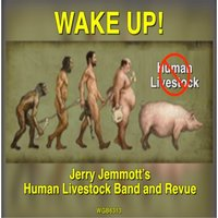 Wake Up! — Jerry Jemmott's Human Livestock Band and Revue