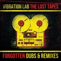 The Lost Tapes — Vibration Lab