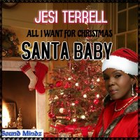 All I Want for Christmas Is Santa Baby — Jesi Terrell