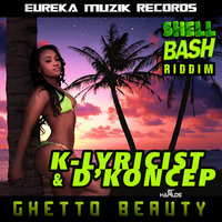 Ghetto Beauty — D'Koncep, K'lyricist, K'Lyricist, D'Koncep
