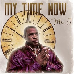 My Time Now — Mr. J