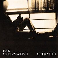 Splendid — The Affirmative