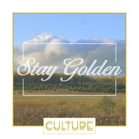 Stay Golden — Culture