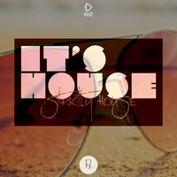 It's House - Strictly House, Vol. 17 — сборник