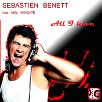 All I Have — Sebastien Benett & Akil Wingate