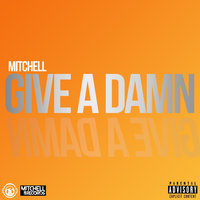 give a damn — Mitchell