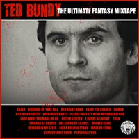 Ted Bundy - The Ultimate Fantasy Mixtape — сборник