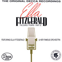 The Early Years - Part 2 (1939-1941) — Ella Fitzgerald