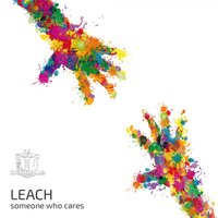 Someone Who Cares — Leach
