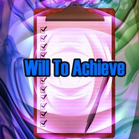 Will To Achieve — White Noise Research, Study Concentration, Study Hard